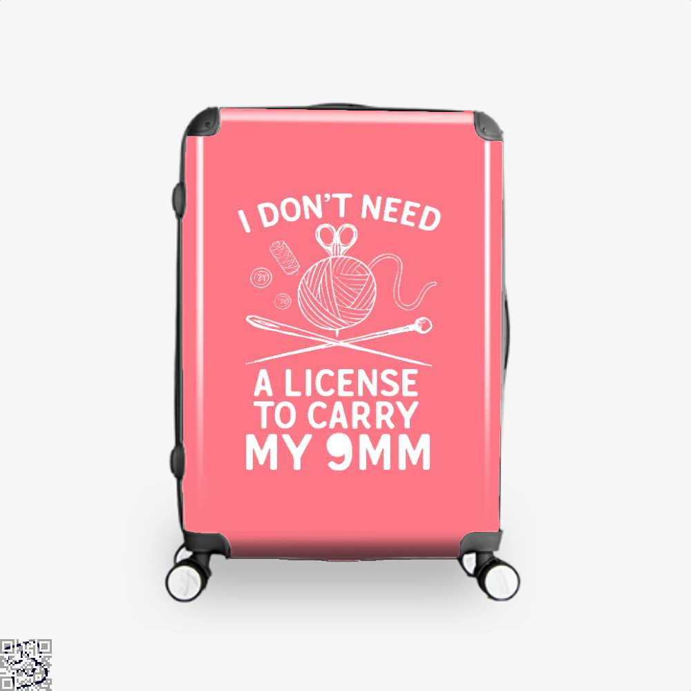 I Dont Need A License To Carry My 9Mm Sewing Suitcase - Pink / 16 - Productgenjpg
