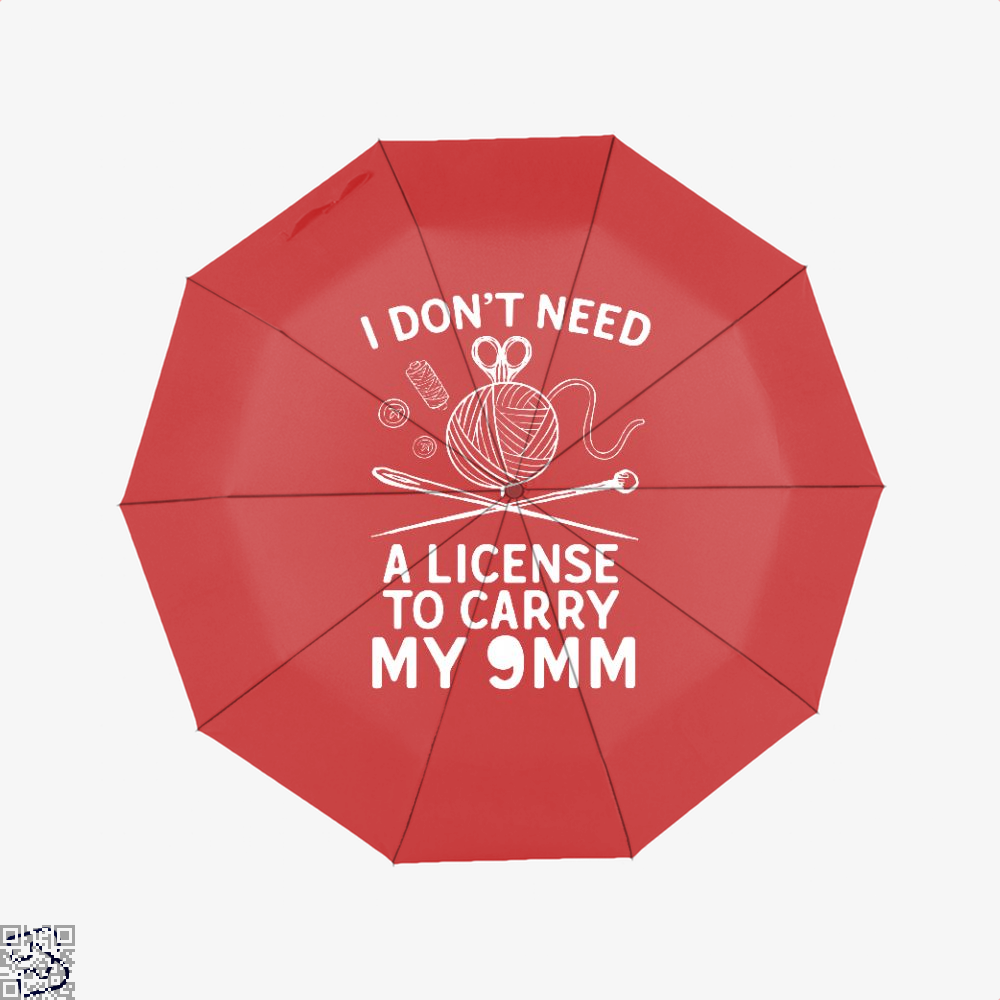 I Dont Need A License To Carry My 9Mm Sewing Umbrella - Red - Productgenjpg