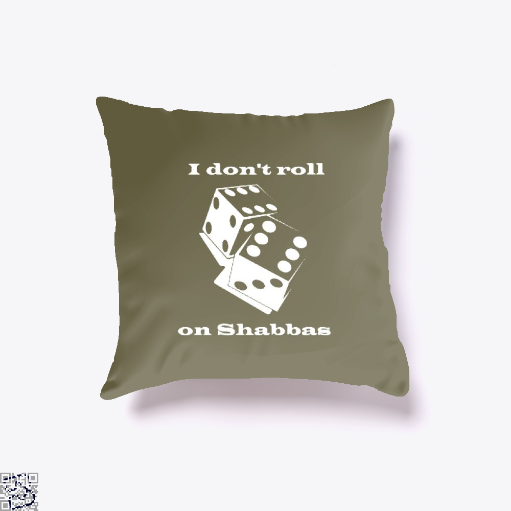 I Dont Roll On Shabbas Juvenile Throw Pillow Cover - Brown / 16 X - Productgenjpg