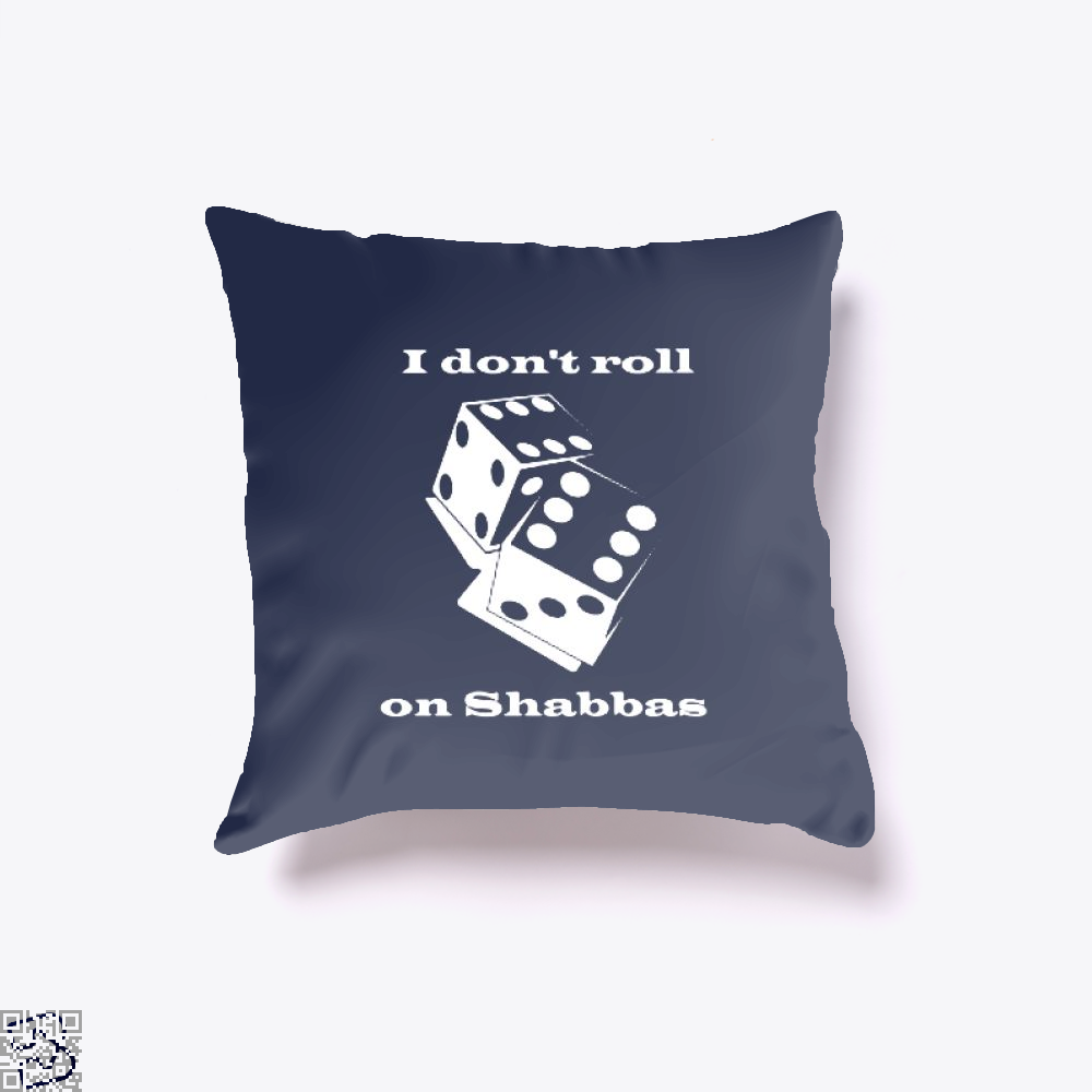 I Dont Roll On Shabbas Juvenile Throw Pillow Cover - Productgenjpg