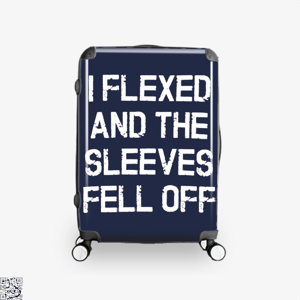 I Flexed And The Sleeves Fell Off Fitness Suitcase - Blue / 16 - Productgenjpg