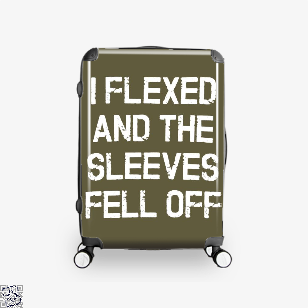 I Flexed And The Sleeves Fell Off Fitness Suitcase - Brown / 16 - Productgenjpg
