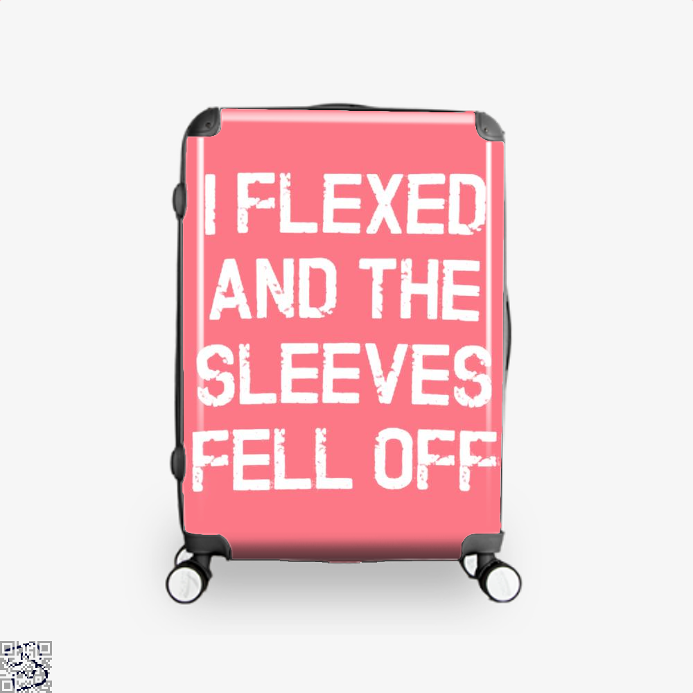 I Flexed And The Sleeves Fell Off Fitness Suitcase - Pink / 16 - Productgenjpg