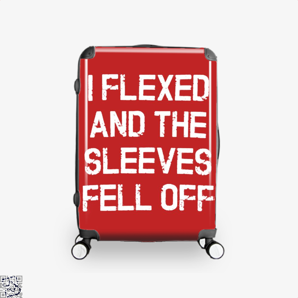 I Flexed And The Sleeves Fell Off Fitness Suitcase - Red / 16 - Productgenjpg