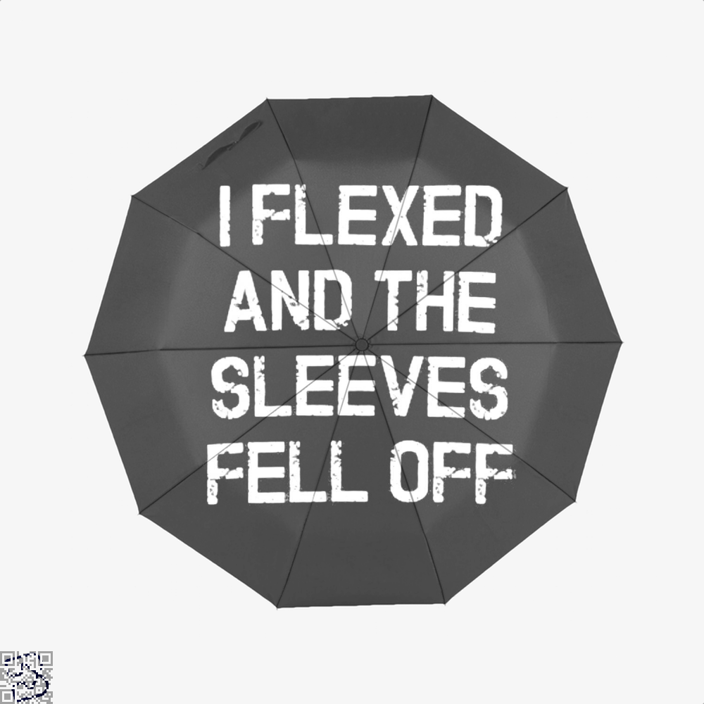 I Flexed And The Sleeves Fell Off Fitness Umbrella - Productgenjpg