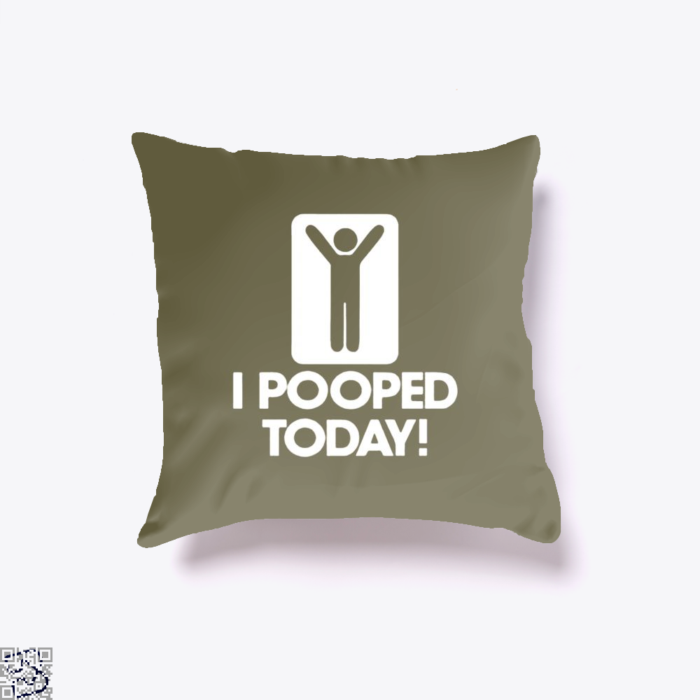 I Pooped Today! Hyperbolic Throw Pillow Cover - Brown / 16 X - Productgenjpg