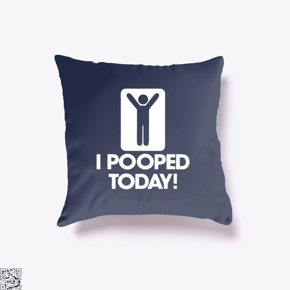 I Pooped Today! Hyperbolic Throw Pillow Cover - Productgenjpg