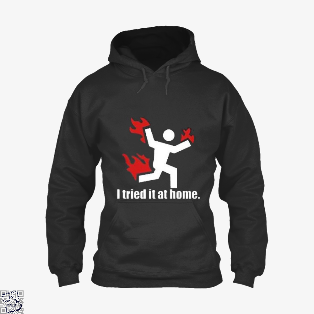 I Tried It At Home Hyperbolic Hoodie - Productgenjpg