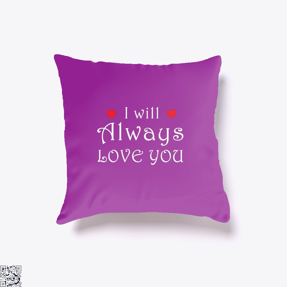 I Will Always Love You Valentines Day Throw Pillow Cover - Purple / 16 X - Productgenjpg