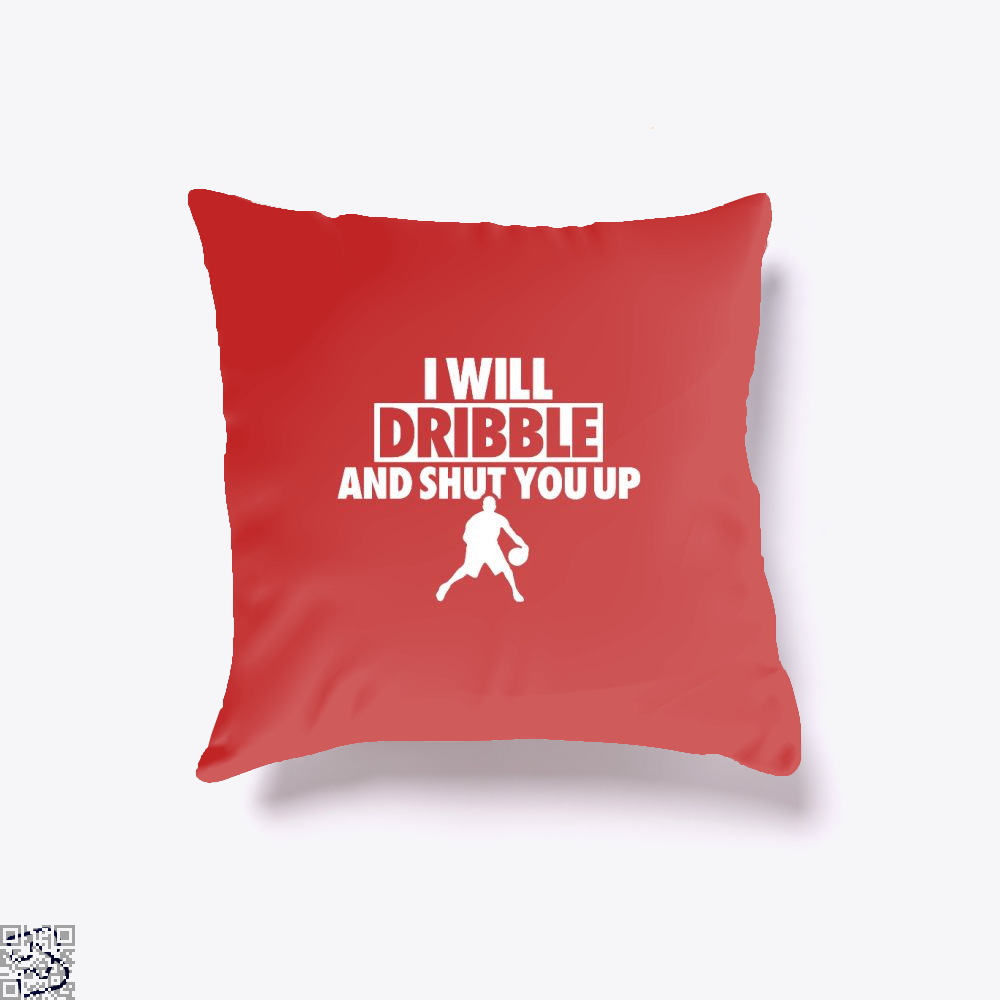 I Will Dribble And Shut You Up Cavs Throw Pillow Cover - Red / 16 X - Productgenapi