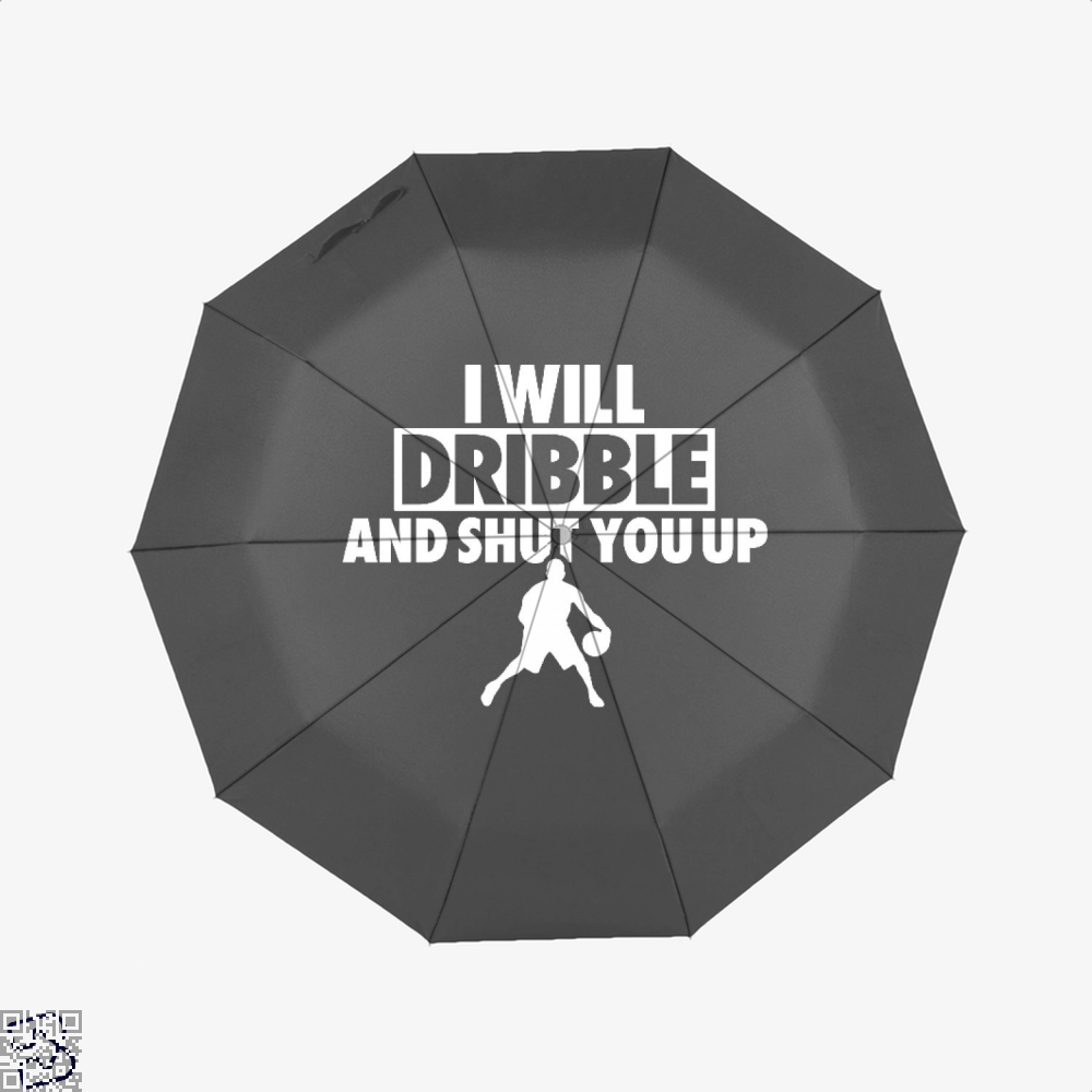 I Will Dribble And Shut You Up Cavs Umbrella - Black - Productgenapi