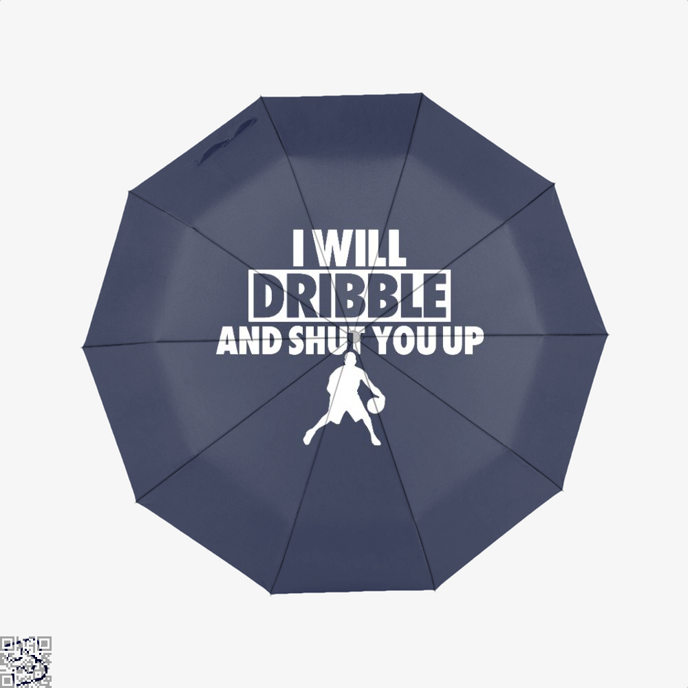 I Will Dribble And Shut You Up Cavs Umbrella - Blue - Productgenapi