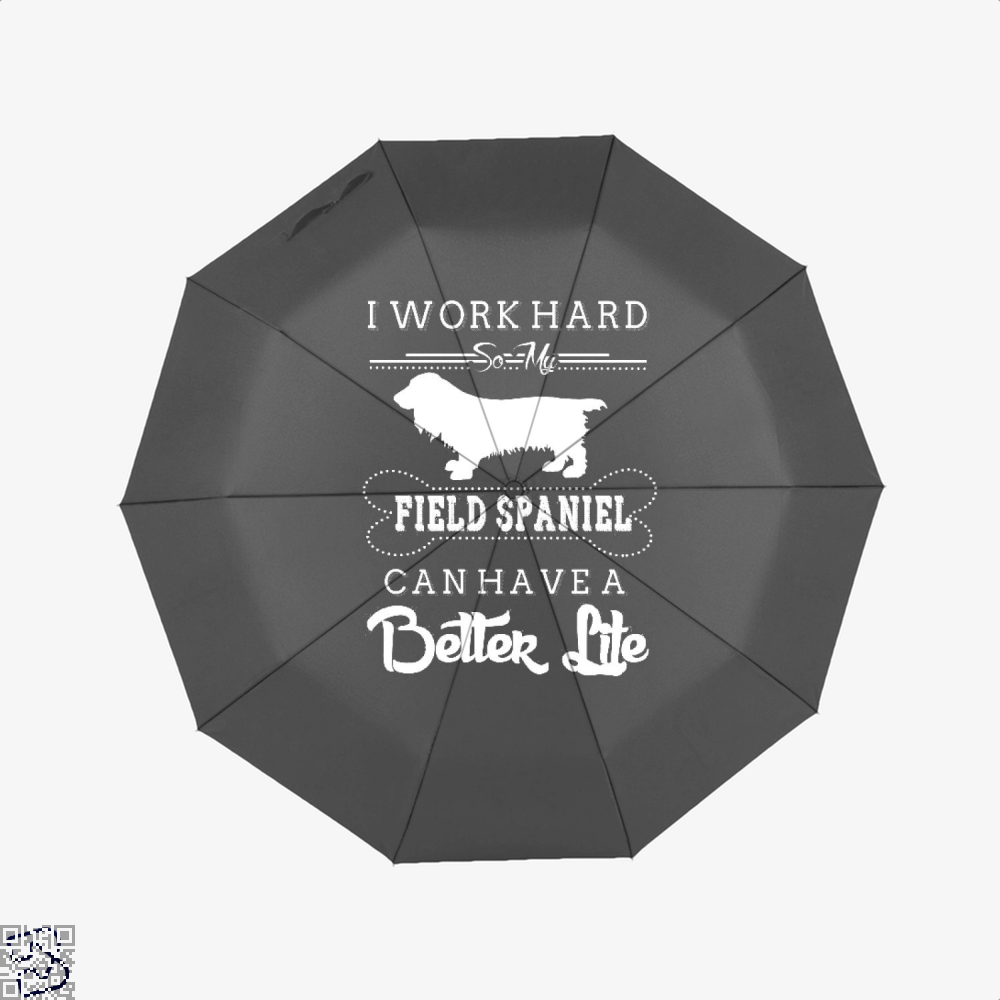 I Work Hard So My Field Spaniel Umbrella - Black - Productgenapi