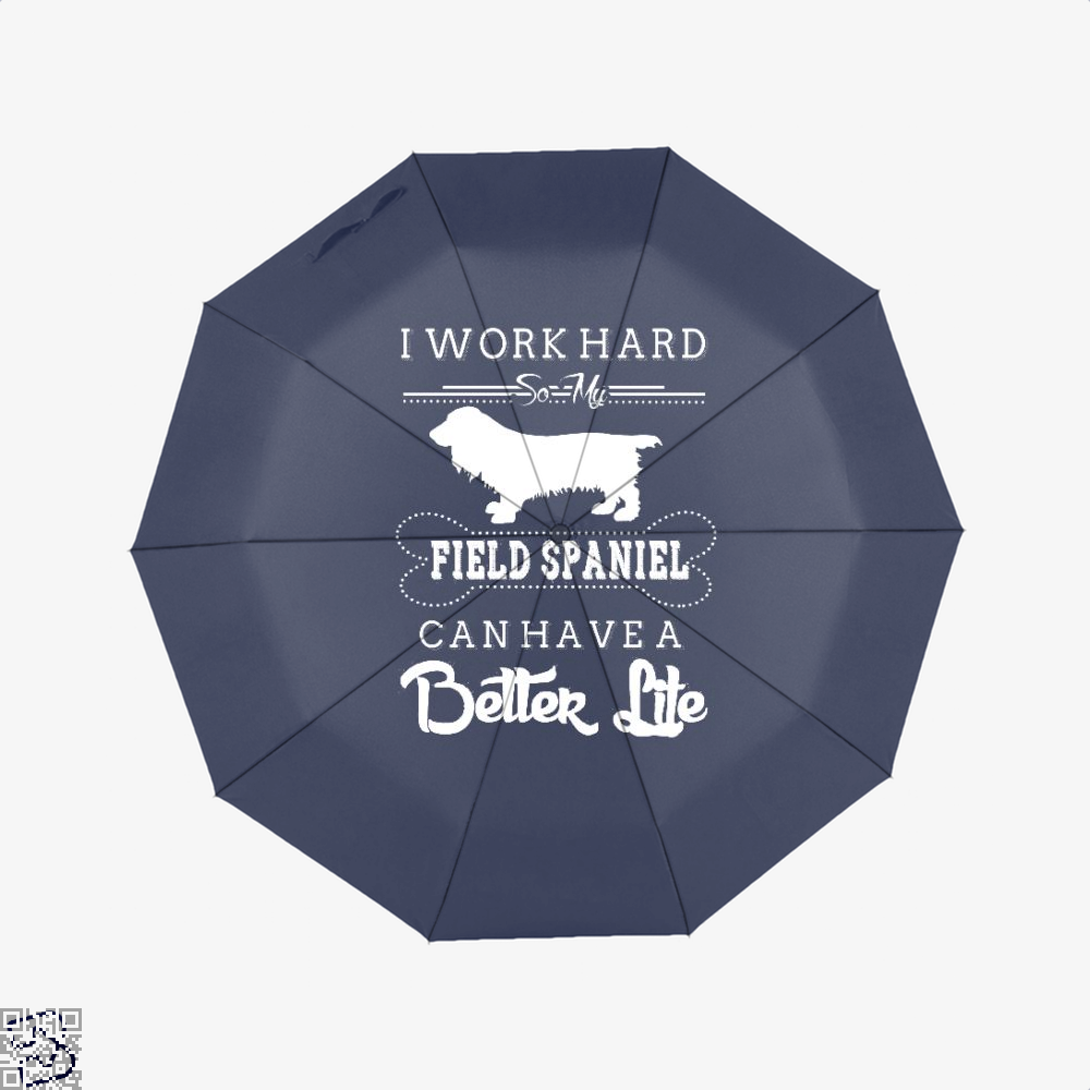 I Work Hard So My Field Spaniel Umbrella - Blue - Productgenapi