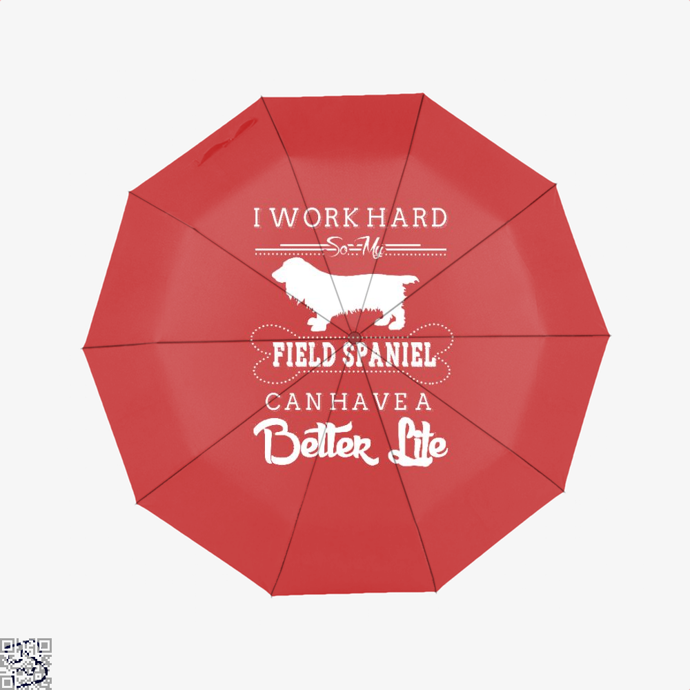 I Work Hard So My Field Spaniel Umbrella - Red - Productgenapi