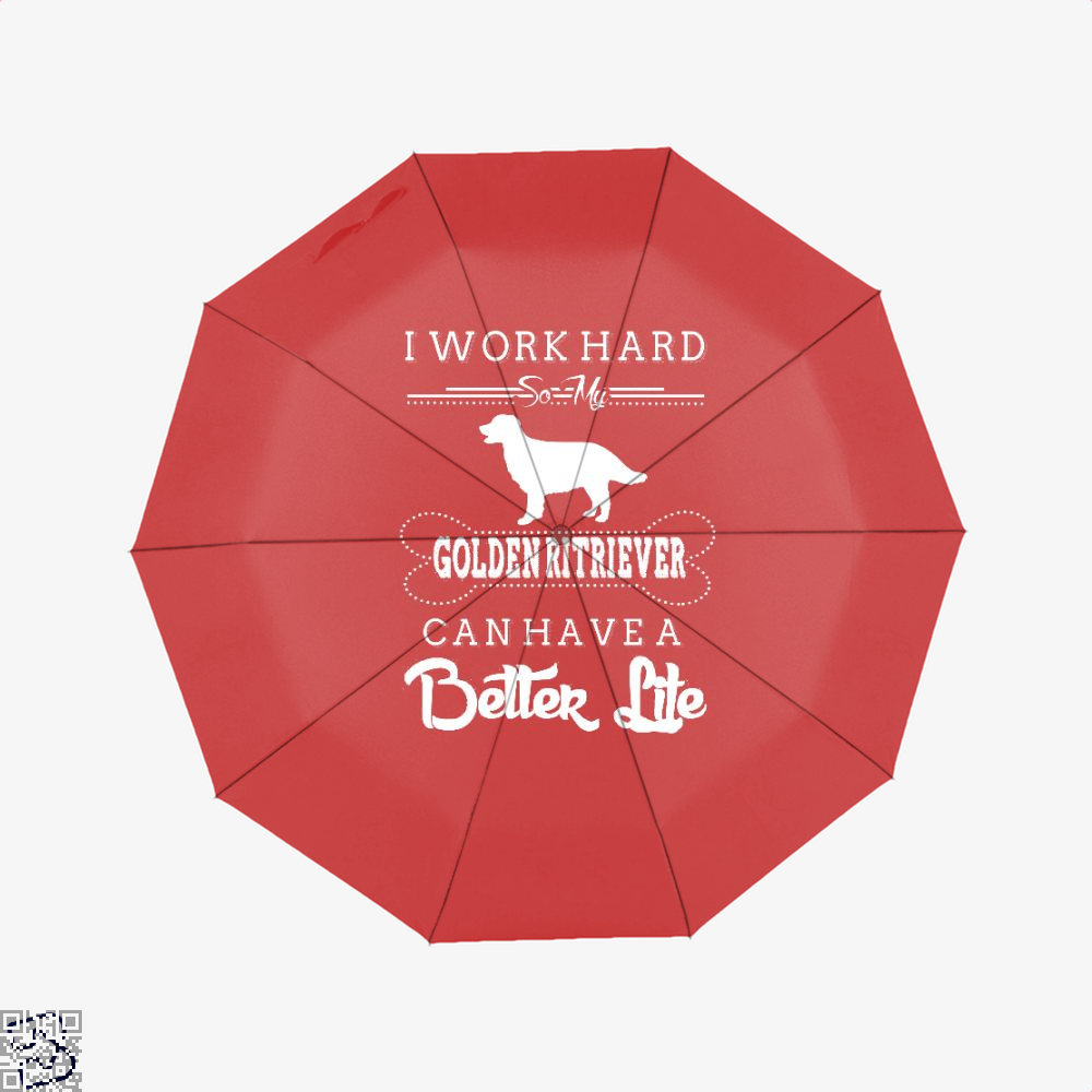 I Work Hard So My Golden Ritriever Umbrella - Red - Productgenapi