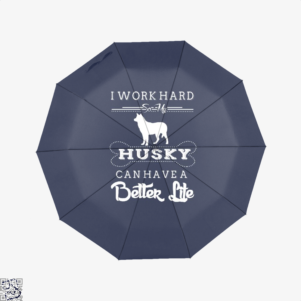 I Work Hard So My Husky Umbrella - Blue - Productgenapi