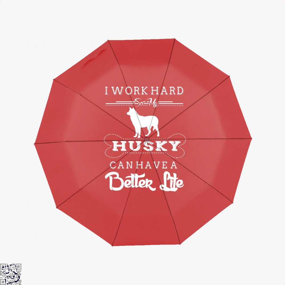 I Work Hard So My Husky Umbrella - Red - Productgenapi