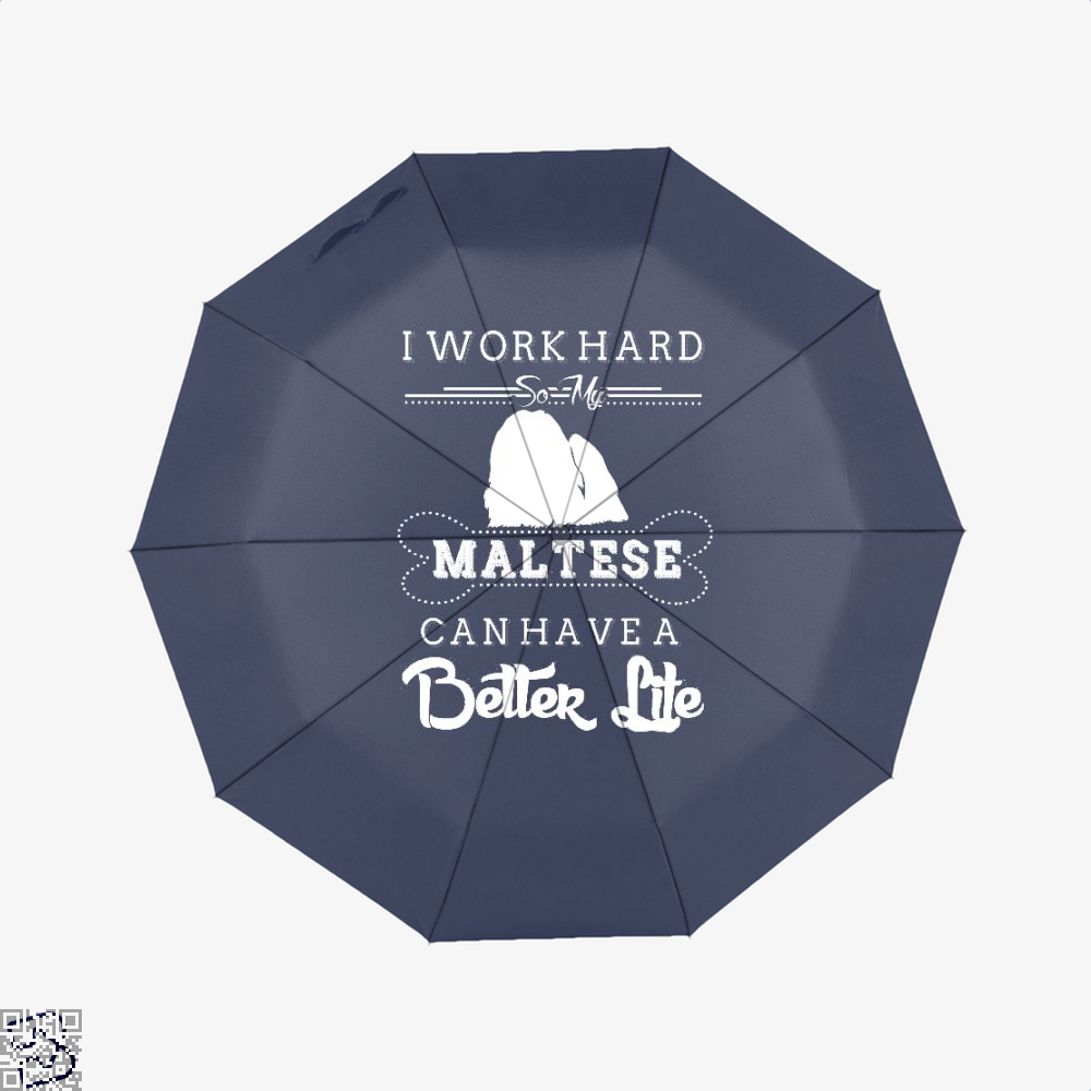 I Work Hard So My Maltese Umbrella - Blue - Productgenapi