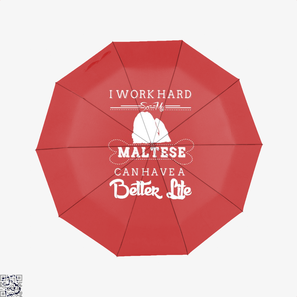 I Work Hard So My Maltese Umbrella - Red - Productgenapi