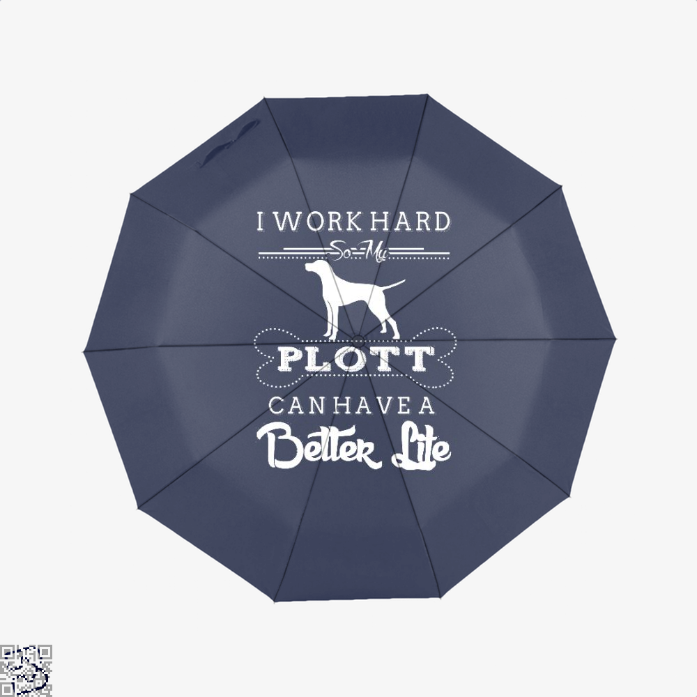 I Work Hard So My Plott Umbrella - Blue - Productgenapi