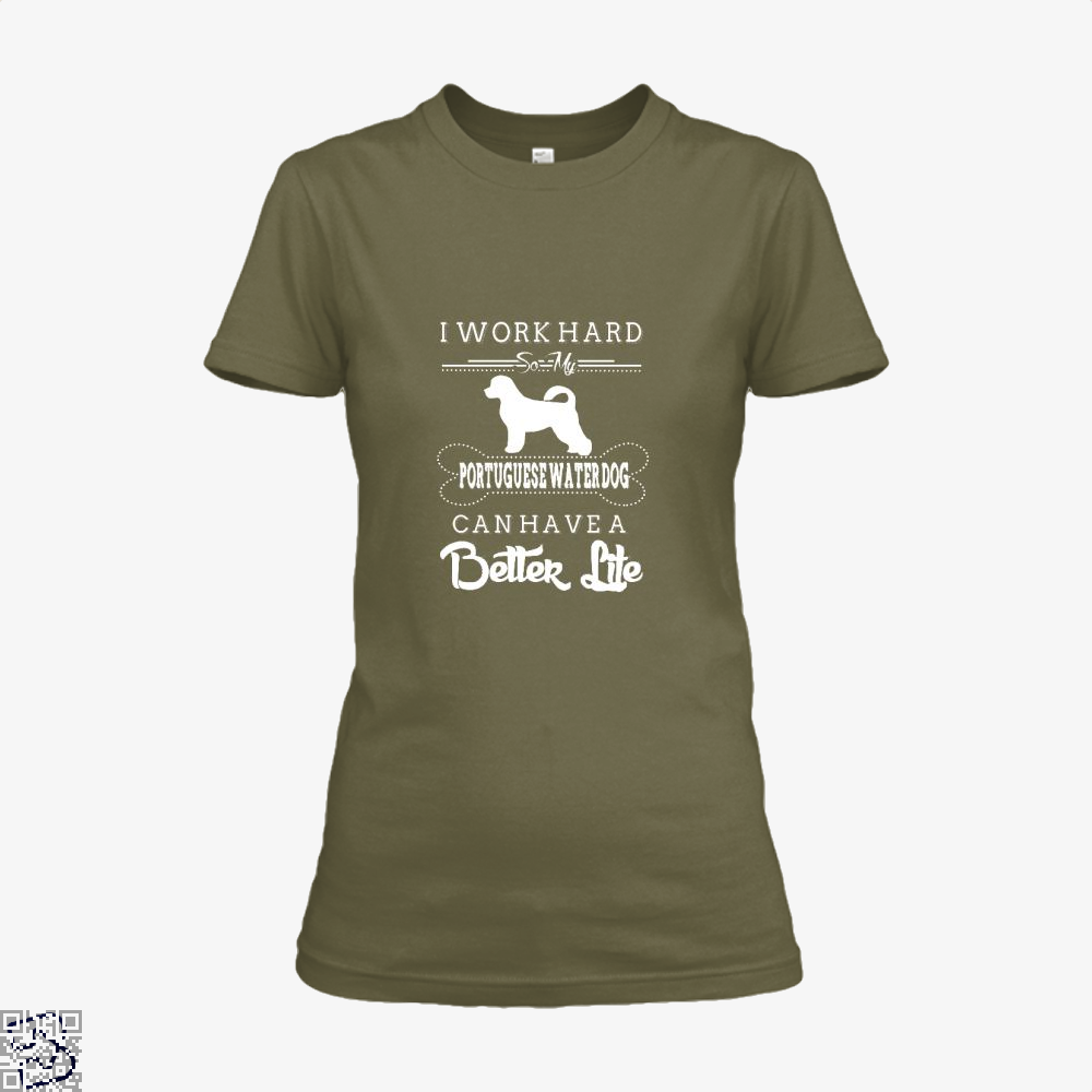 I Work Hard So My Portuguese Water Dog Shirt - Women / Brown / X-Small - Productgenapi