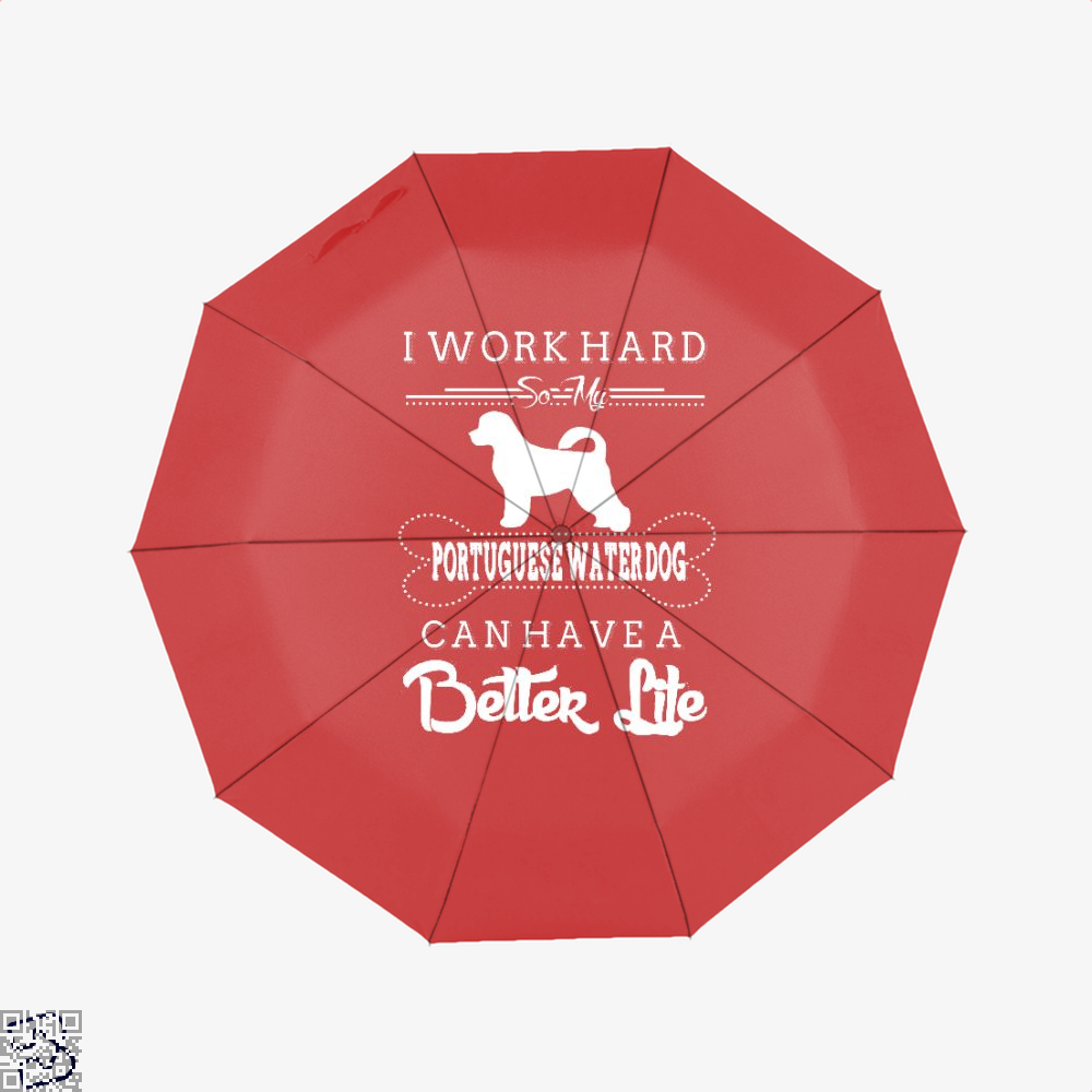 I Work Hard So My Portuguese Water Dog Umbrella - Red - Productgenapi