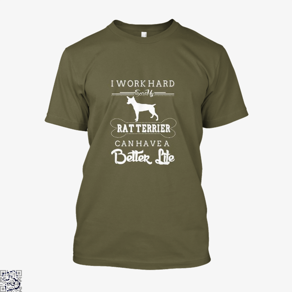 I Work Hard So My Rat Terrier Shirt - Men / Brown / X-Small - Productgenapi