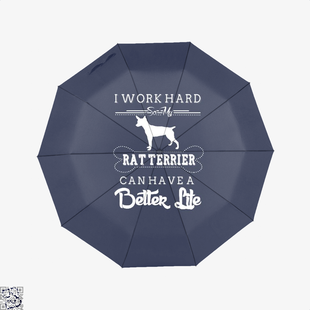 I Work Hard So My Rat Terrier Umbrella - Blue - Productgenapi