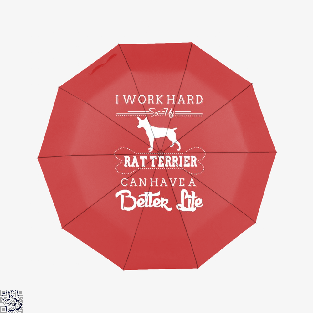 I Work Hard So My Rat Terrier Umbrella - Red - Productgenapi