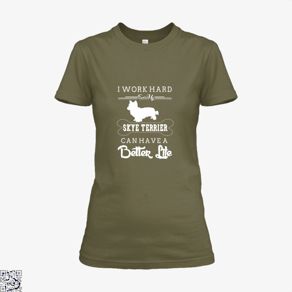 I Work Hard So My Skye Terrier Shirt - Women / Brown / X-Small - Productgenapi