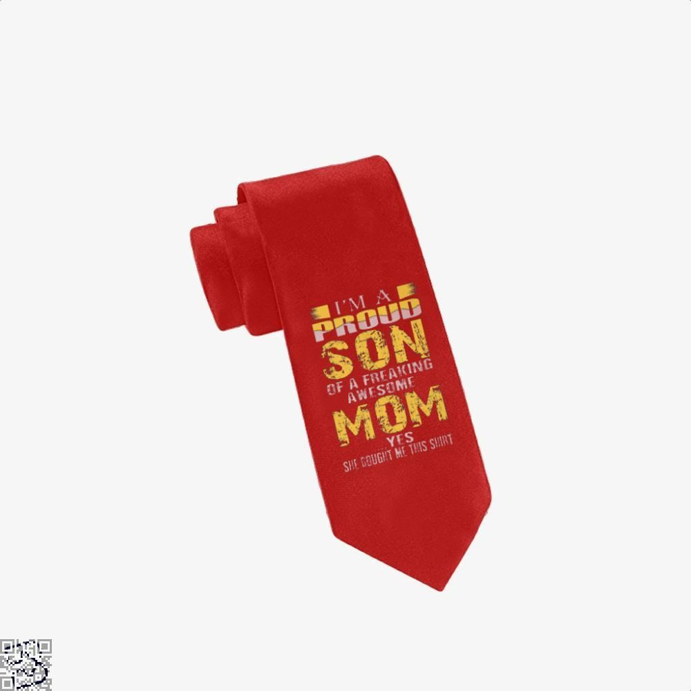 Im A Proud Son Of Freaking Awesome Mom Mothers Day Tie - Red - Productgenjpg