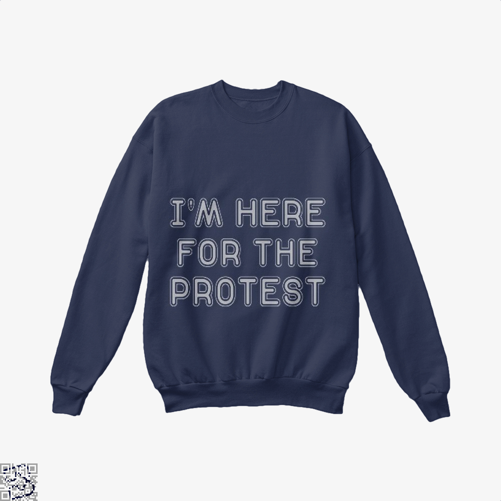 Im Here For The Protest Droll Crew Neck Sweatshirt - Blue / X-Small - Productgenjpg