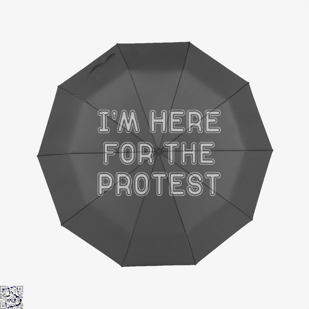 Im Here For The Protest Droll Umbrella - Productgenjpg