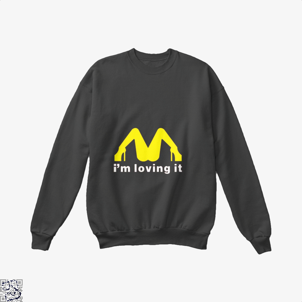 Im Loving It Mcdonald Risque Crew Neck Sweatshirt - Black / X-Small - Productgenjpg