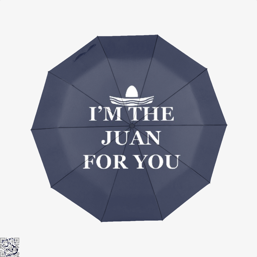 Im The Juan For You Epigrammatic Umbrella - Productgenjpg