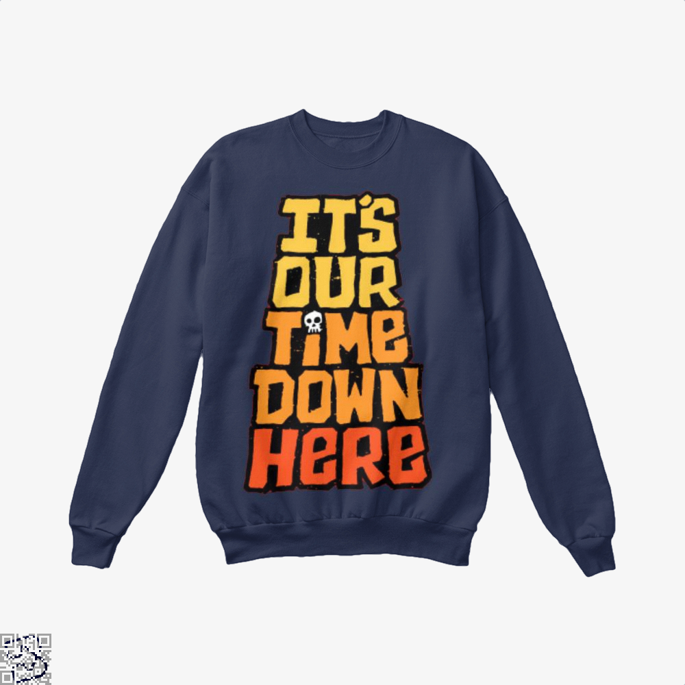 Its Our Time Down Here The Goonies Crew Neck Sweatshirt - Blue / X-Small - Productgenapi
