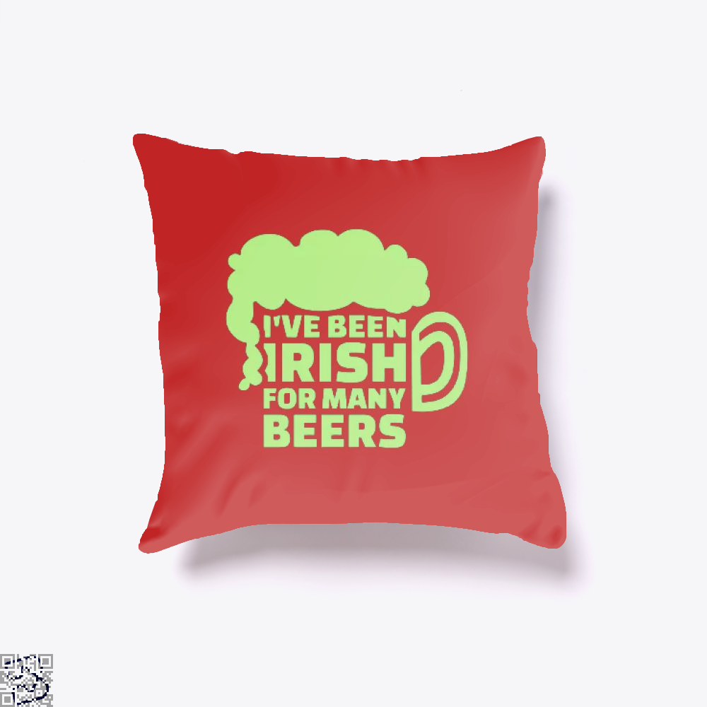 Ive Been Irish For Many Beers Clover Throw Pillow Cover - Red / 16 X - Productgenjpg
