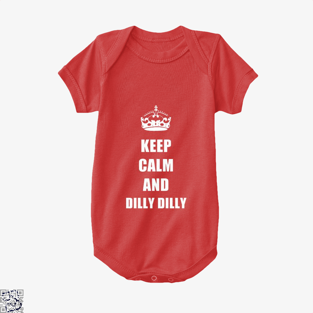Keep Calm And Dilly Dilly Dilly Dilly Baby Onesie - Red / 0-3 Months - Productgenapi