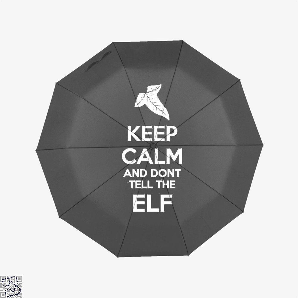 Keep Calm And Dont Tell The Elf Lord Of Rings Umbrella - Black - Productgenjpg