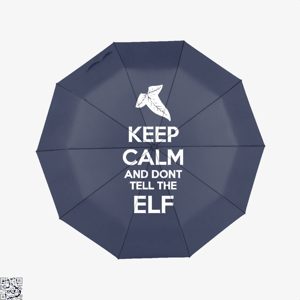 Keep Calm And Dont Tell The Elf Lord Of Rings Umbrella - Blue - Productgenjpg