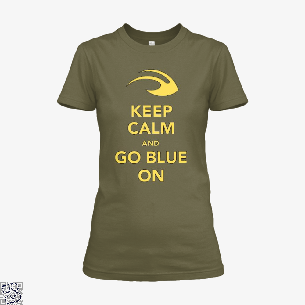Keep Calm Go Blue Epigrammatic Shirt - Women / Brown / X-Small - Productgenjpg