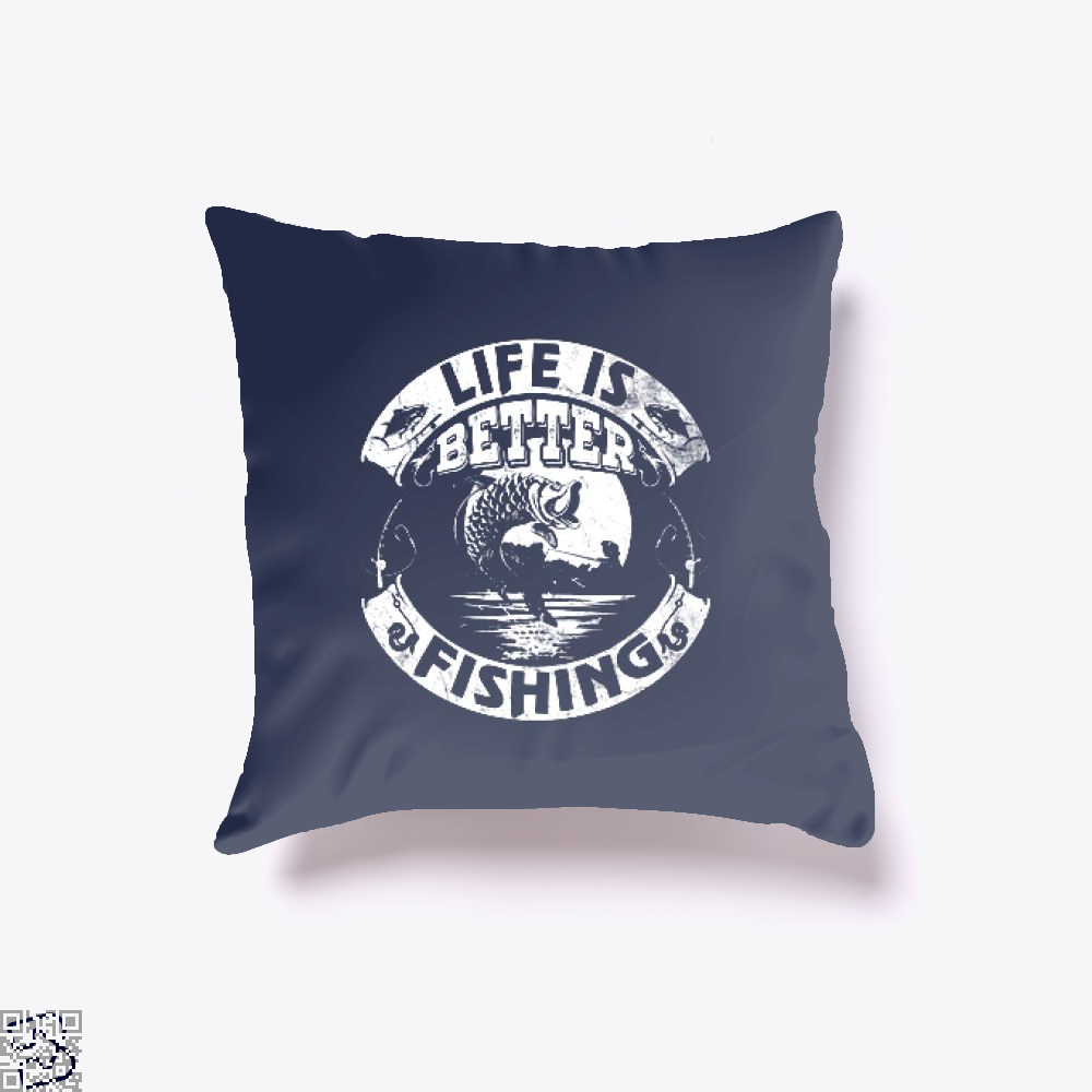 Life Is Better Fishing Throw Pillow Cover - Blue / 16 X - Productgenjpg