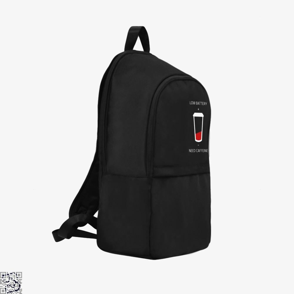 Low Battery Need Caffeine Coffee Backpack - Productgenapi