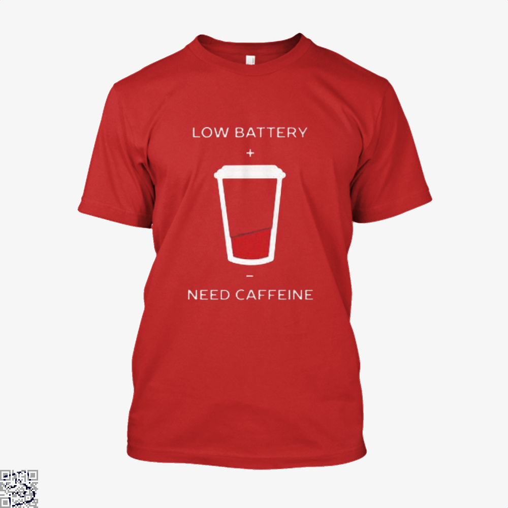 Low Battery Need Caffeine Coffee Shirt - Men / Red / X-Small - Productgenapi