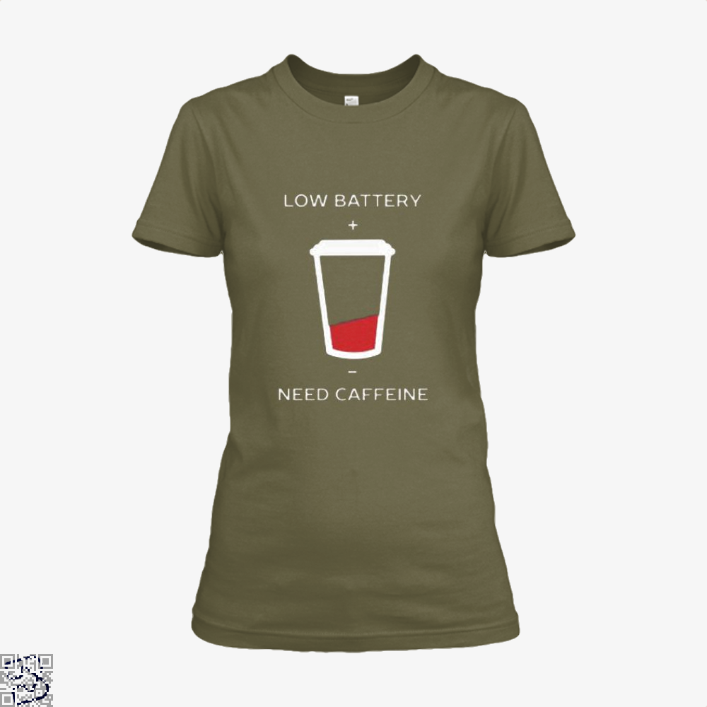 Low Battery Need Caffeine Coffee Shirt - Women / Brown / X-Small - Productgenapi