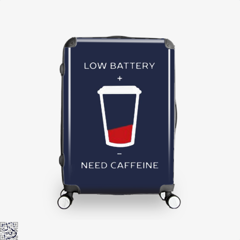 Low Battery Need Caffeine Coffee Suitcase - Blue / 16 - Productgenapi