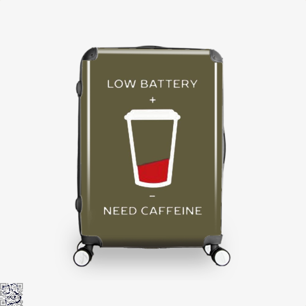 Low Battery Need Caffeine Coffee Suitcase - Brown / 16 - Productgenapi
