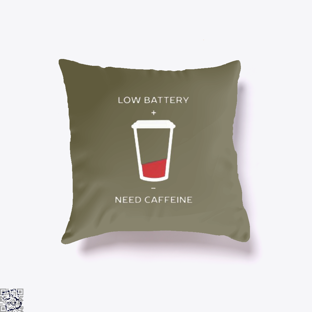 Low Battery Need Caffeine Coffee Throw Pillow Cover - Brown / 16 X - Productgenapi