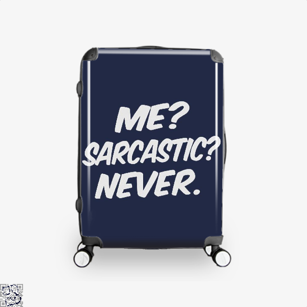 Me Sarcastic Never Deadpan Suitcase - Blue / 16 - Productgenjpg
